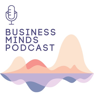 Business Minds Podcast