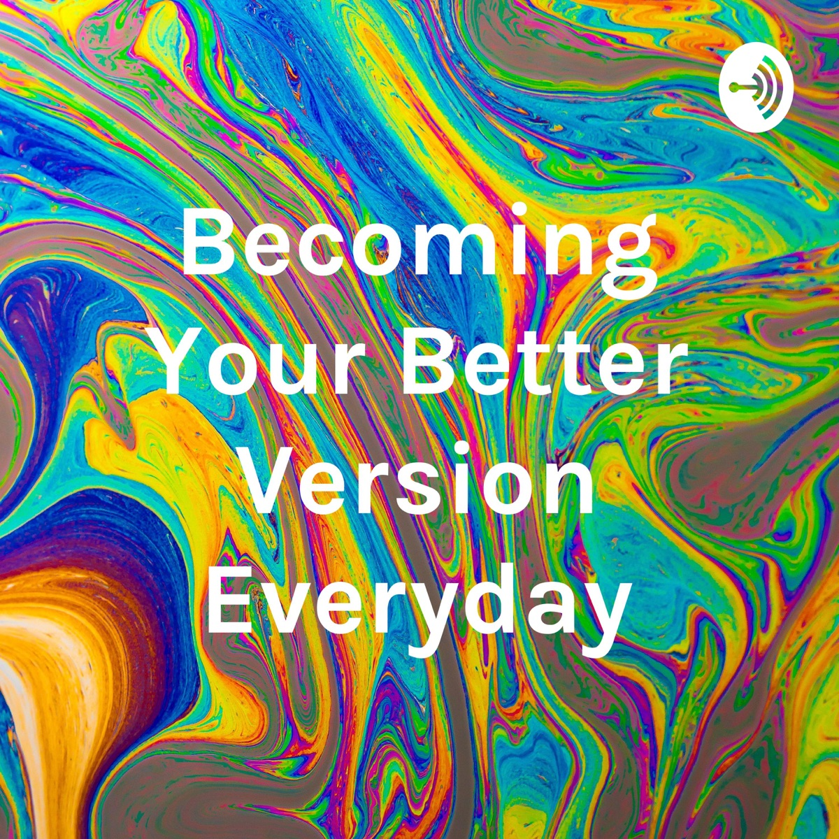 Becoming Your Better Version Everyday by Dr Deepti Bahl