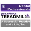 Get Off the Dental Treadmill Podcast: Great Dentistry by Dentists Who Lead artwork