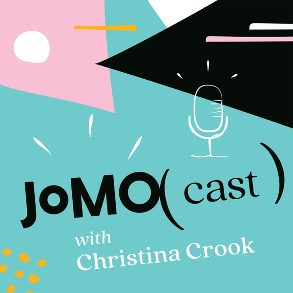 The JOMOcast with Christina Crook