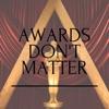 Awards Don't Matter artwork
