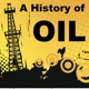 A History of Oil