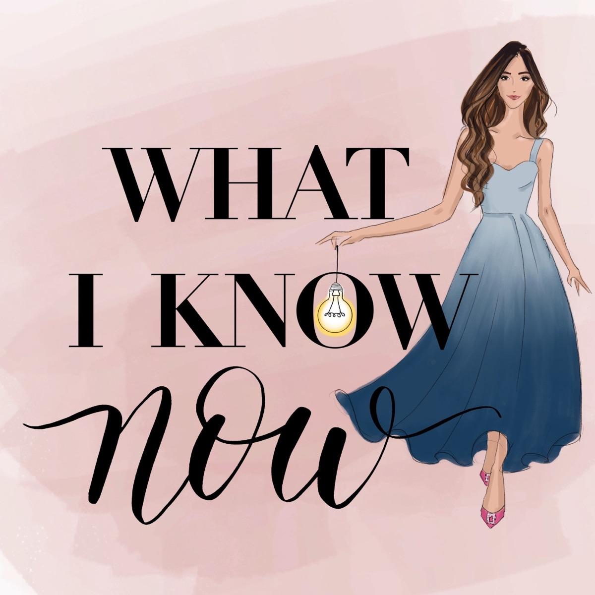 What I Know Now with Amelia Liana
