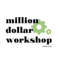 MIllion Dollar Workshop podcast