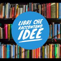 Libri che Raccontano Idee podcast