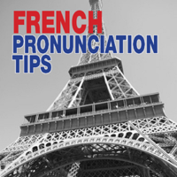 French Pronunciation Tips Podcast by FluentFrench.com podcast