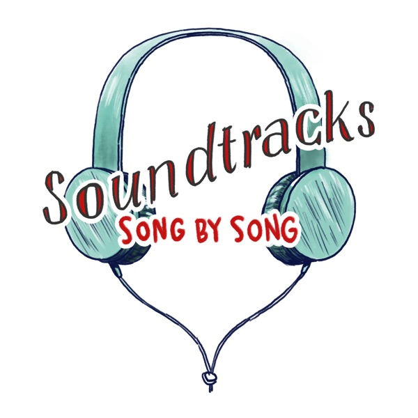 Soundtracks: Song by Song