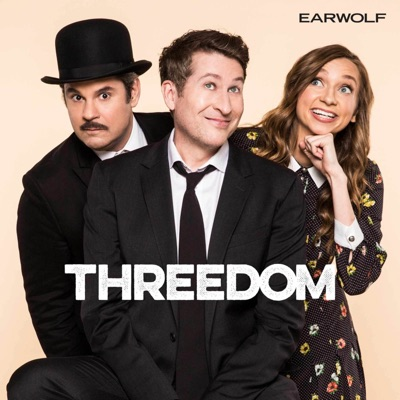 Threedom:Earwolf & Scott Aukerman, Lauren Lapkus, Paul F Tompkins