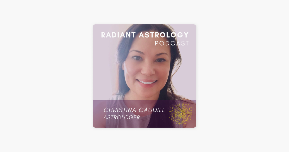Radiant Astrology Podcast on Apple Podcasts