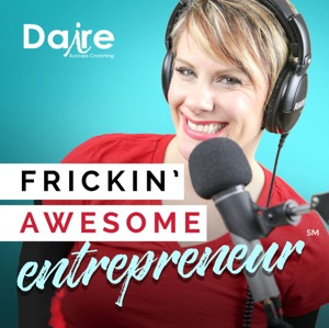 Frickin' Awesome Entrepreneur