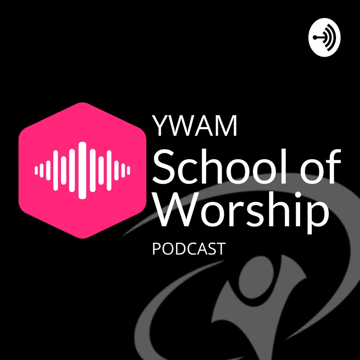 YWAM School of Worship PODCAST