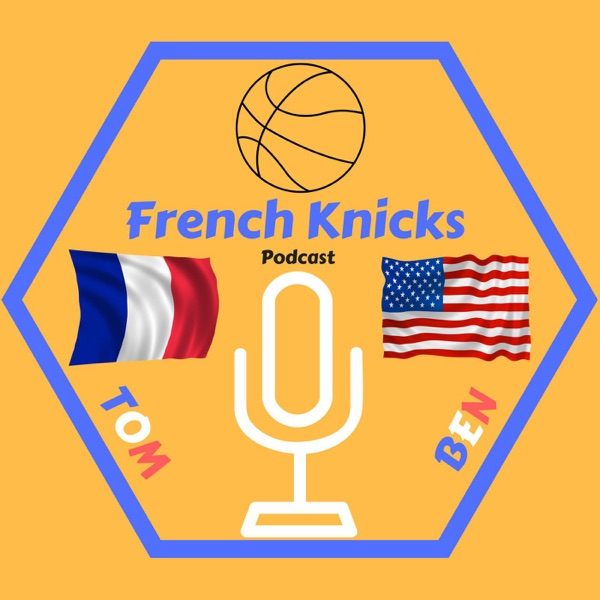 French Knicks Podcast