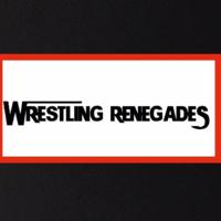 Wrestling Renegades podcast
