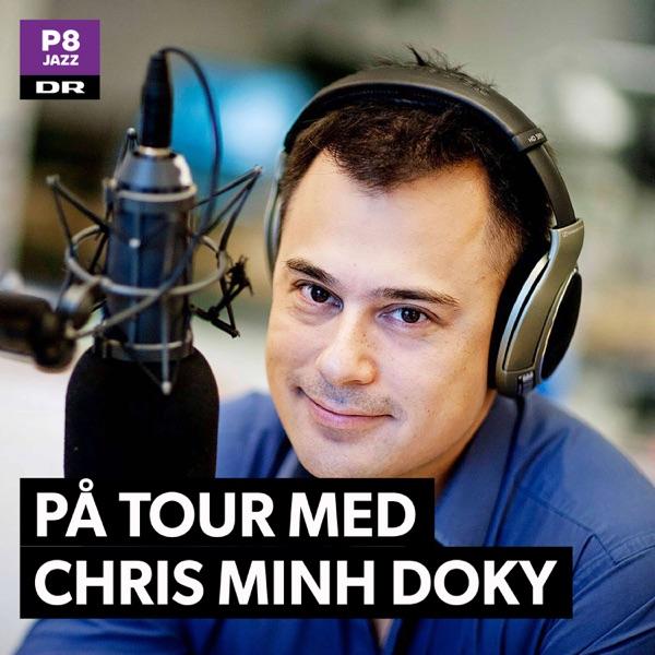 På tour med Chris Minh Doky