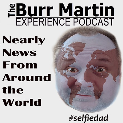 The Burr Martin Experience Podcast