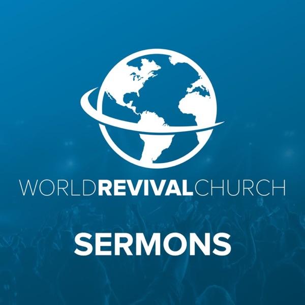 World Revival Church Sermons – Podcast – Podtail