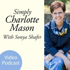 Simply Charlotte Mason Homeschooling (video)