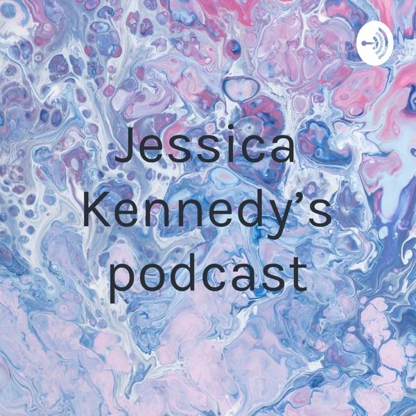 Jessica Kennedy's podcast