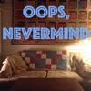 Oops, Nevermind artwork