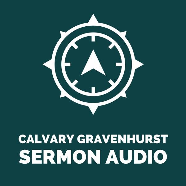 Calvary Gravenhurst Sermon Audio