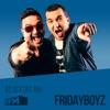 RFM - Fridayboyz