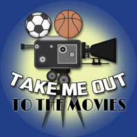 Take Me Out To The Movies Podcast podcast