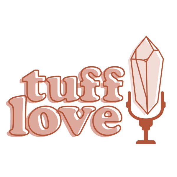 Tuff Love Podcast