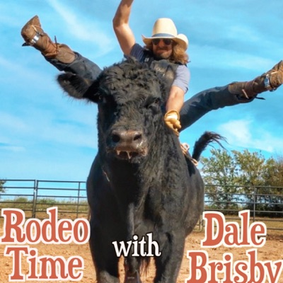 Rodeo Time with Dale Brisby:dalebrisby