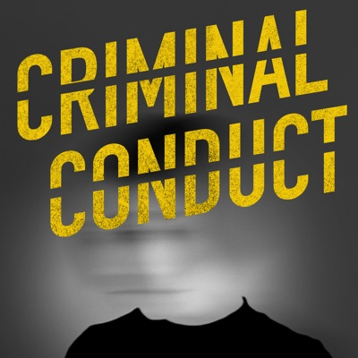 Criminal Conduct:Creative Babble & Advertisecast