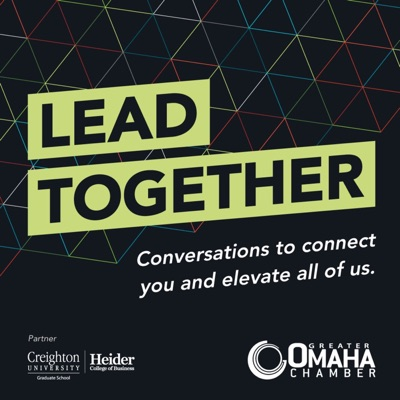 Lead Together: Conversations to Connect You and Elevate All of Us