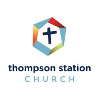 Thompson Station Church Sermons | Thompson's Station Campus podcast