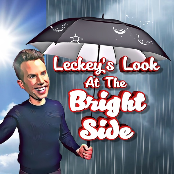 Leckey's Look at the Bright Side