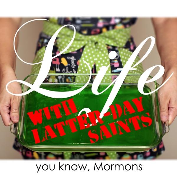 Life with Latter-day Saints