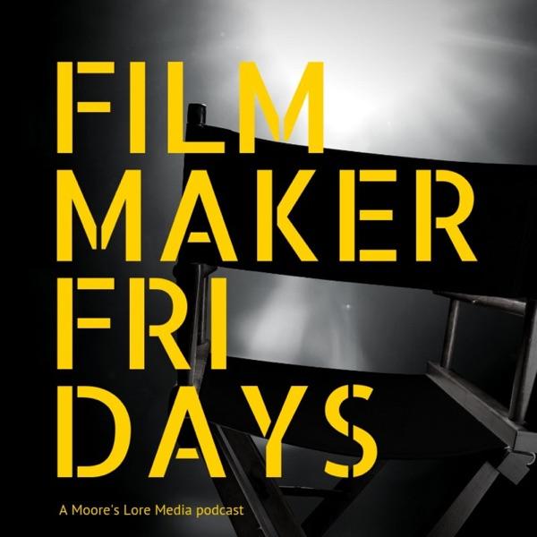 Filmmaker Fridays