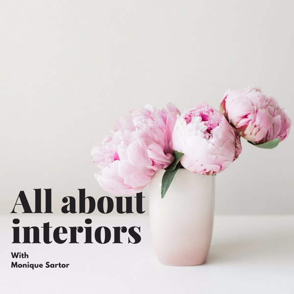 All About Interiors is Australia's first interior design podcast