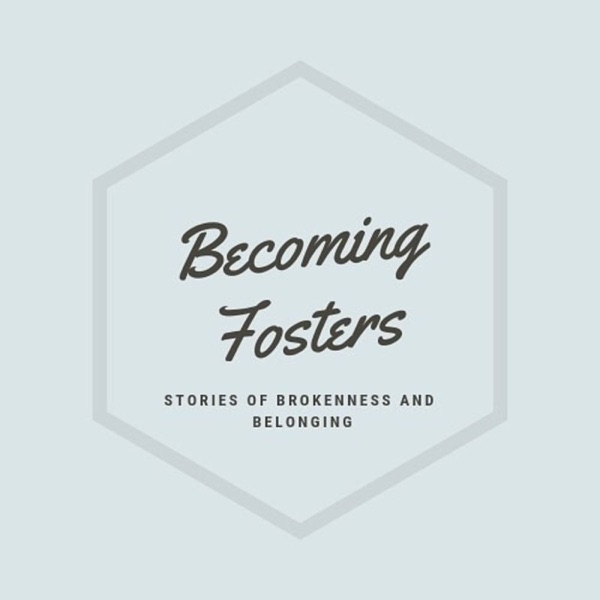 Becoming Fosters
