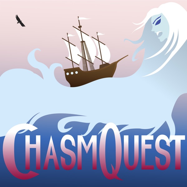 ChasmQuest: a DnD Podcast