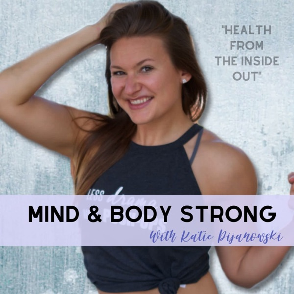 Mind & Body Strong