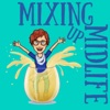 Mixing Up Midlife