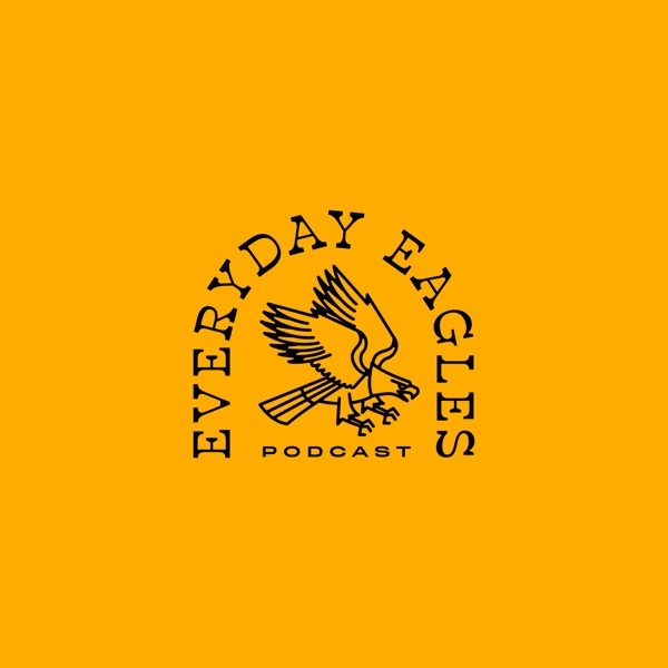 Everyday Eagles Podcast