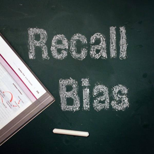 Recall Bias