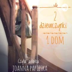 Dwie dziewczynki, jeden dom, audiobook dla dzieci