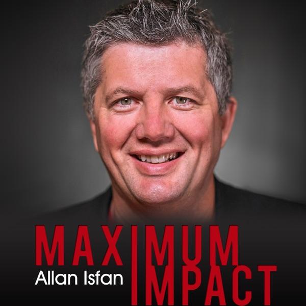 The Maximum Impact Podcast