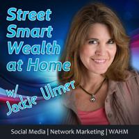 StreetSmartWealth Business Intelligence Social Media Strategy podcast