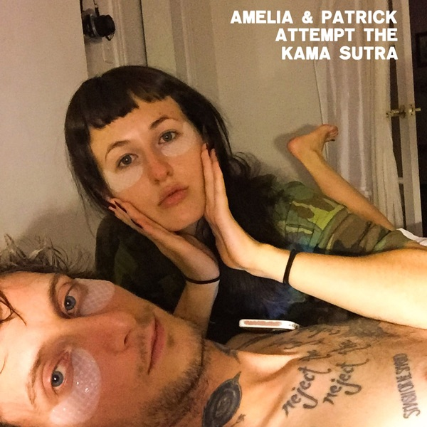 Amelia & Patrick Attempt the Kama Sutra