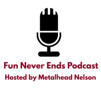 Fun Never Ends Podcast podcast