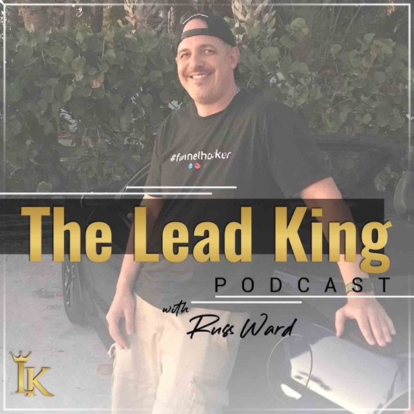 The Lead King Podcast