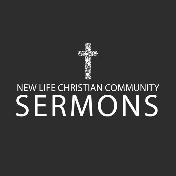 Sermons – New Life Christian Community