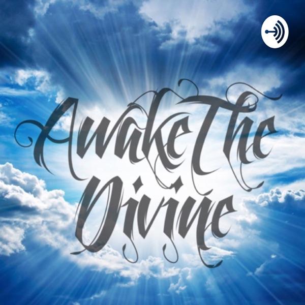 Awake The Divine