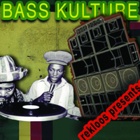 rekloos presents: BASS KULTURE podcast
